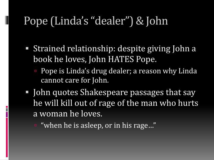 """Pope (Linda's """"dealer"""") & John"""