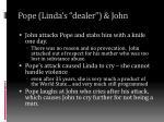 pope linda s dealer john1