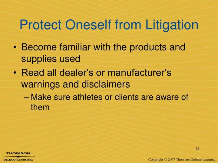 Protect Oneself from Litigation