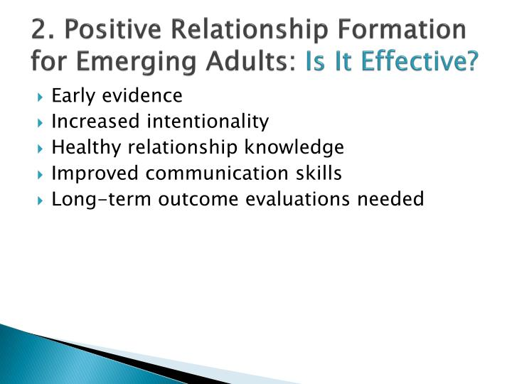 2. Positive Relationship Formation for Emerging Adults:
