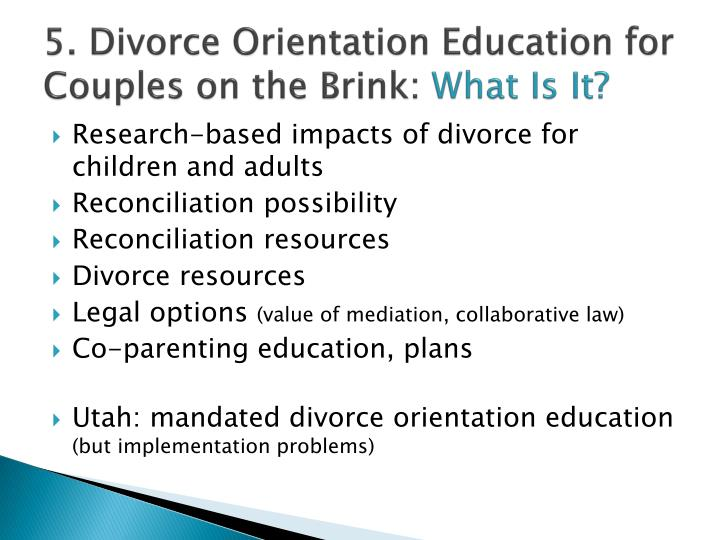 5. Divorce Orientation Education for Couples on the Brink: