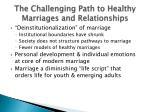 the challenging path to healthy marriages and relationships