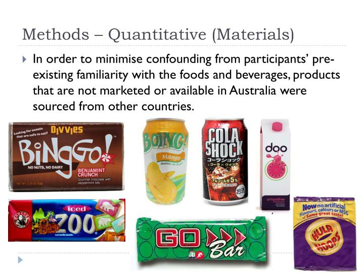 Methods – Quantitative (Materials)