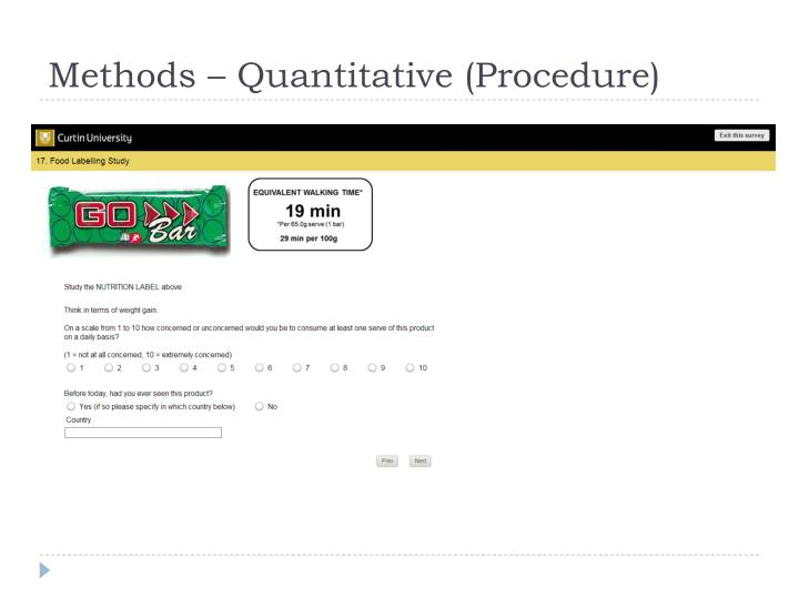 Methods – Quantitative (Procedure)