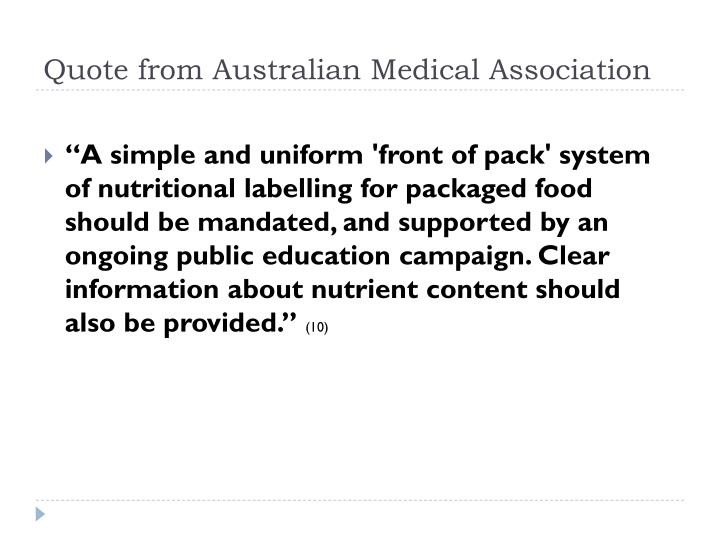 Quote from Australian Medical Association