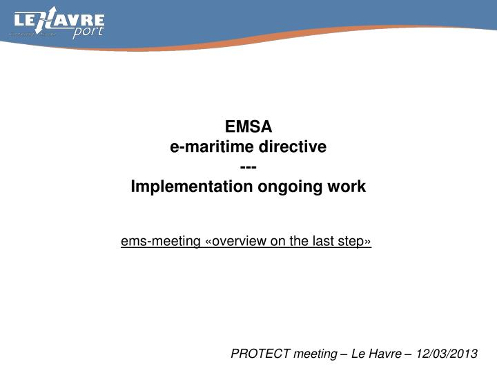 Emsa e maritime directive implementation o ngoing work