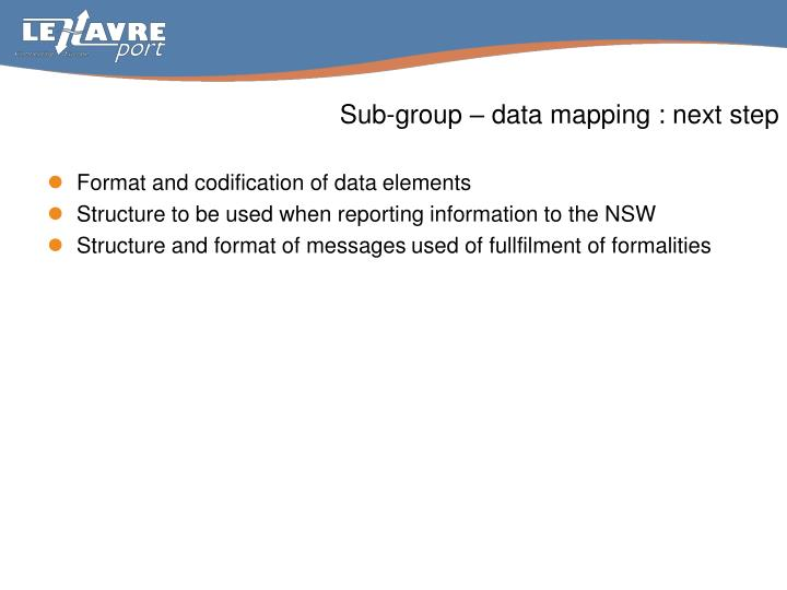 Sub group data mapping next step