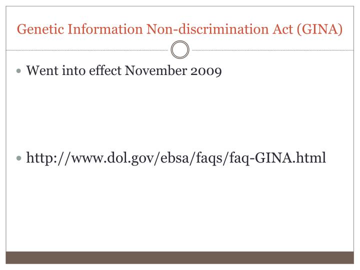 Genetic Information Non-discrimination Act (GINA)