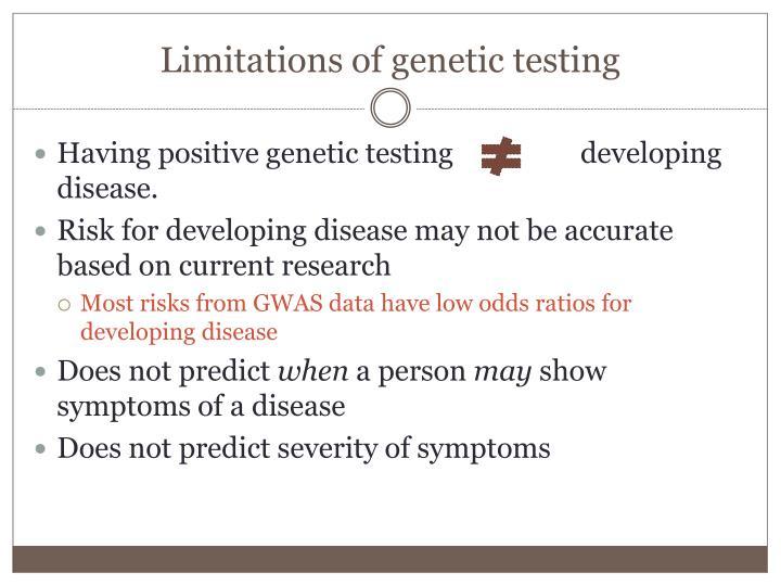 Limitations of genetic testing