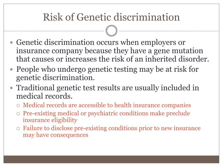 Risk of Genetic discrimination
