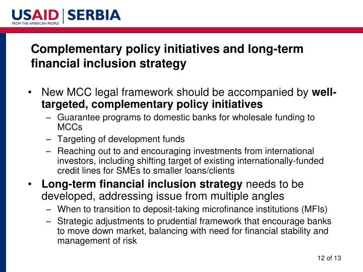 Complementary policy initiatives and long-term financial inclusion strategy