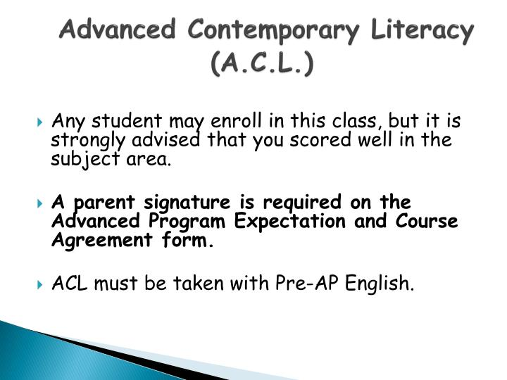 Advanced Contemporary Literacy (A.C.L.)
