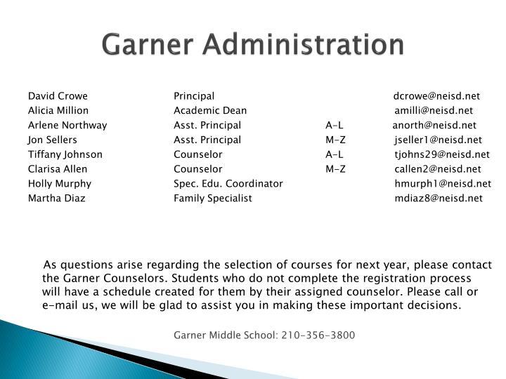Garner Administration