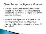 open access to rigorous courses
