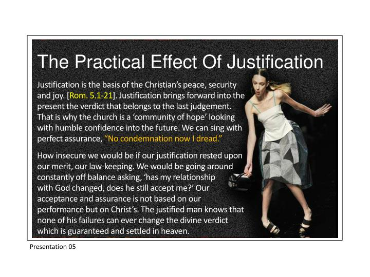 The Practical Effect Of Justification