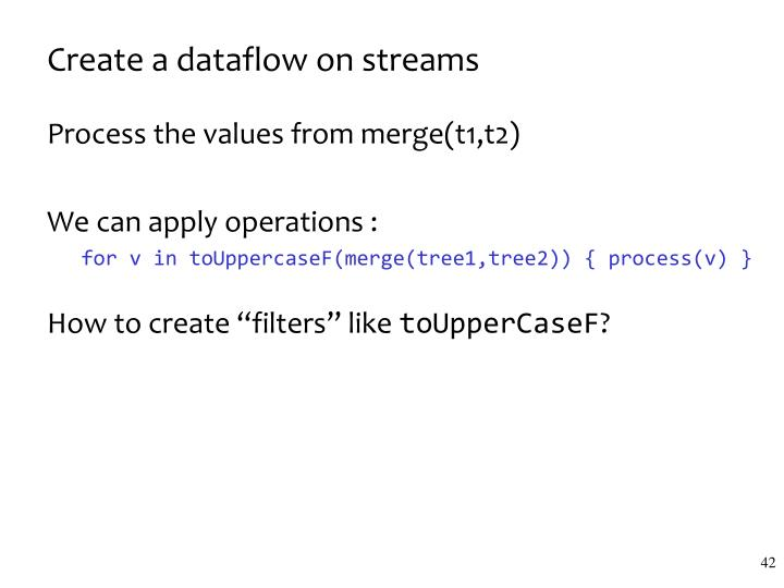 Create a dataflow on streams