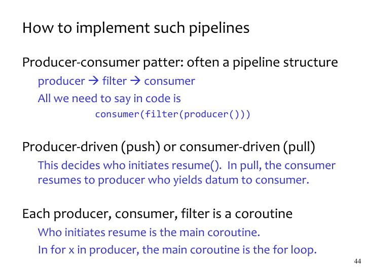 How to implement such pipelines