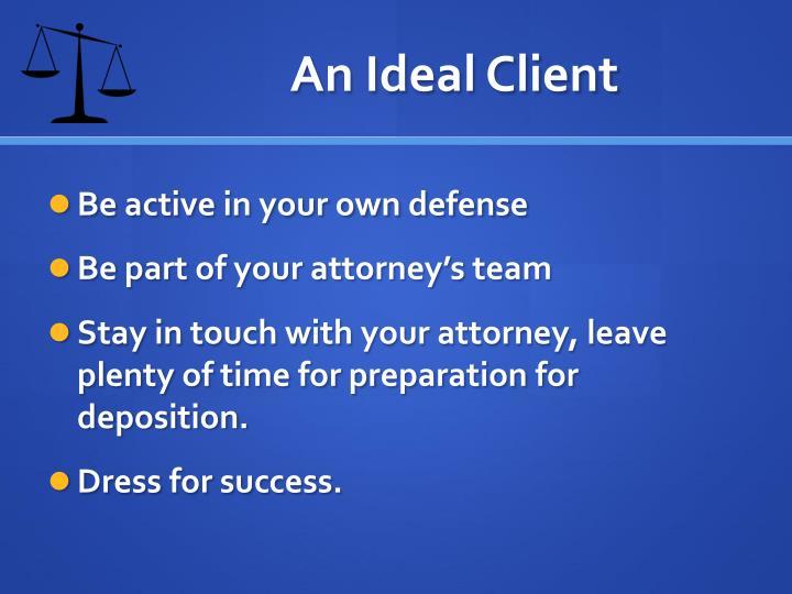 An Ideal Client