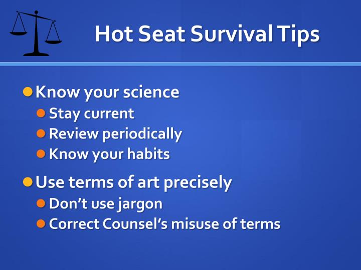 Hot Seat Survival Tips