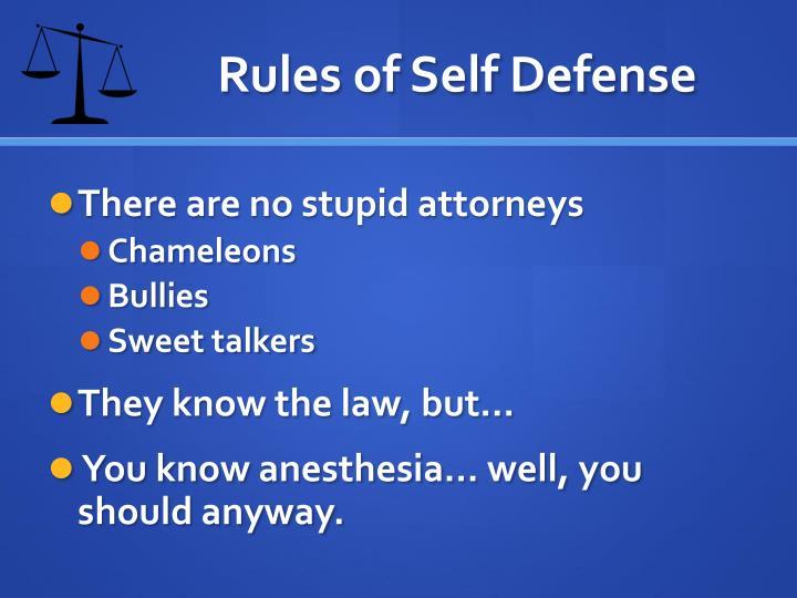 Rules of Self Defense