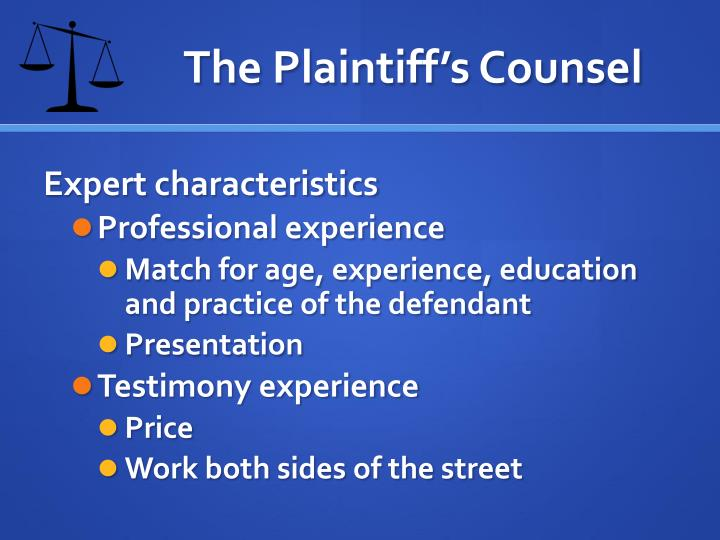 The Plaintiff's Counsel