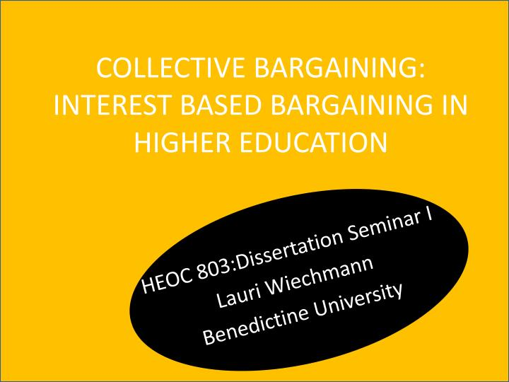 Collective bargaining interest based bargaining in higher education