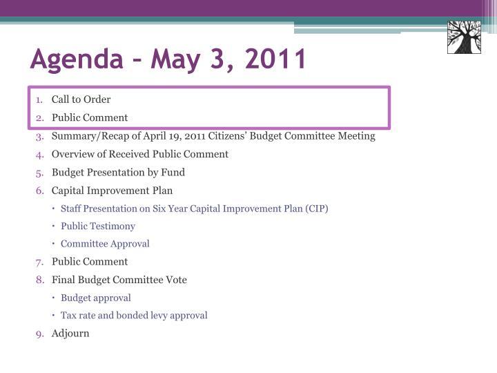Agenda – May 3, 2011