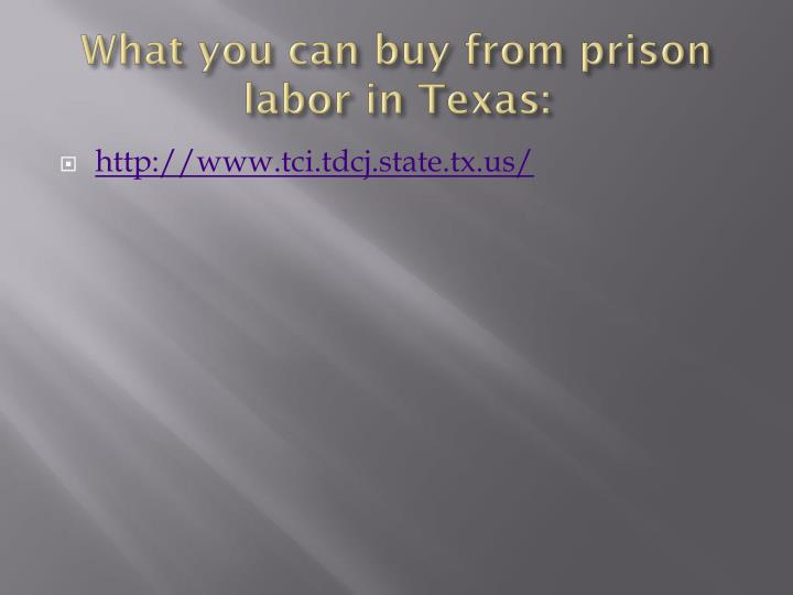 What you can buy from prison labor