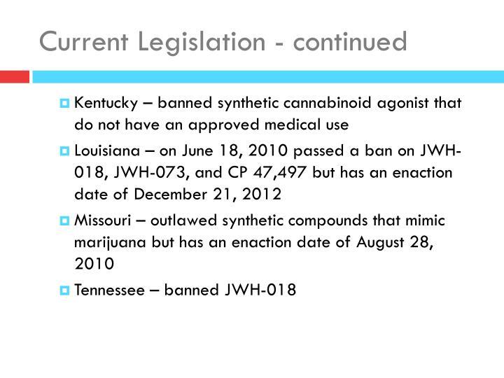 Current Legislation - continued