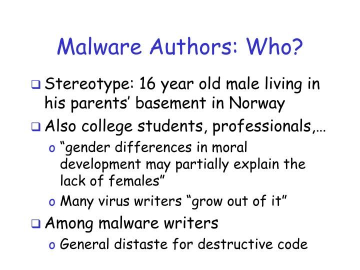 Malware authors who