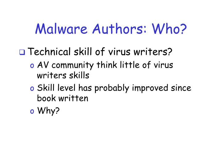 Malware Authors: Who?