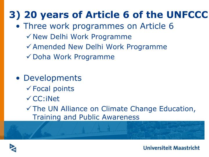 3) 20 years of Article 6 of the UNFCCC