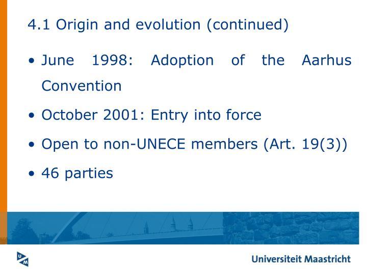 4.1 Origin and evolution (continued)
