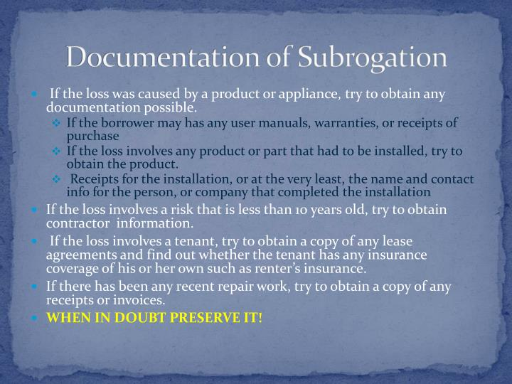 Documentation of Subrogation