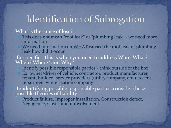 Identification of Subrogation