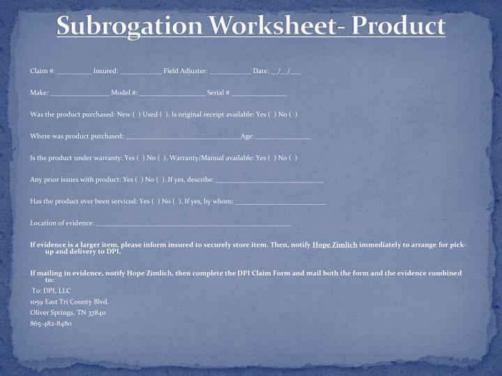 Subrogation Worksheet- Product