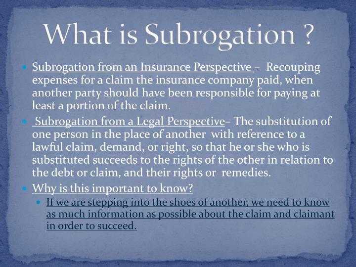 What is Subrogation ?