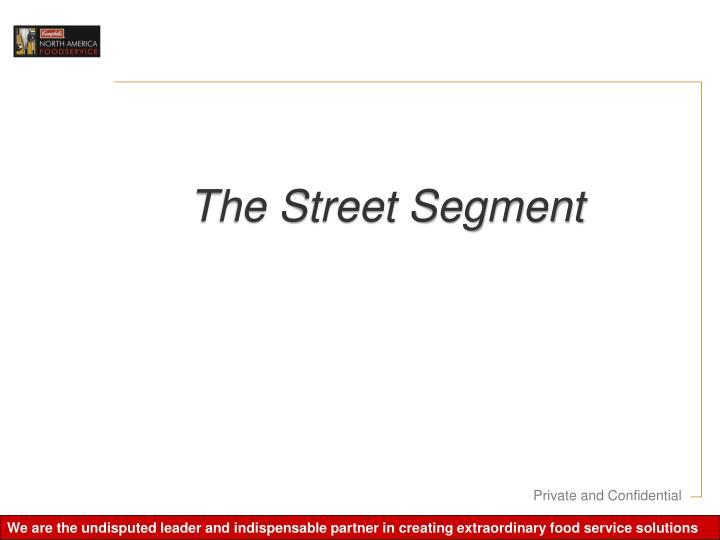 The Street Segment