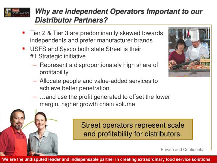 Why are Independent Operators Important to our Distributor Partners?