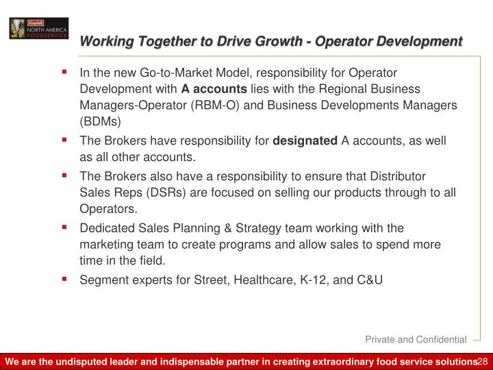 Working Together to Drive Growth - Operator Development