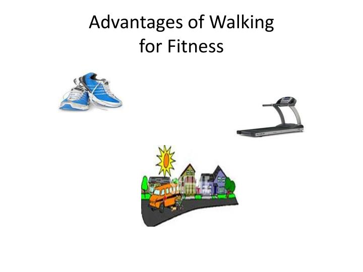 Advantages of Walking