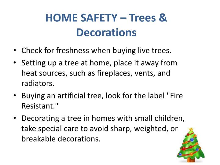 HOME SAFETY – Trees & Decorations