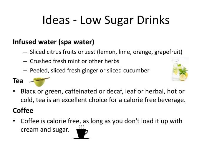 Ideas - Low Sugar Drinks