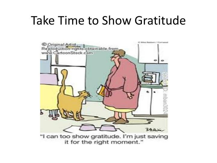 Take Time to Show Gratitude