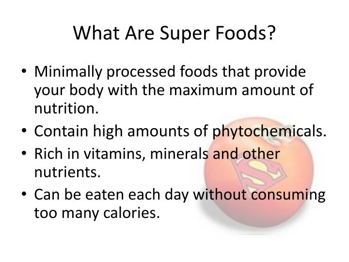 What Are Super Foods?
