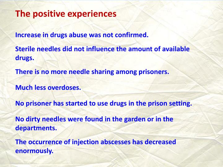 The positive experiences