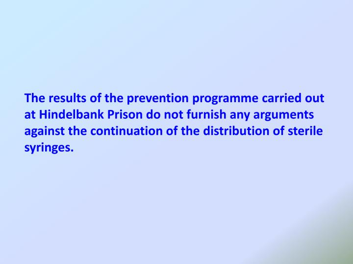 The results of the prevention programme carried out at