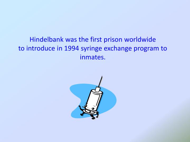 Hindelbank was the first prison worldwide