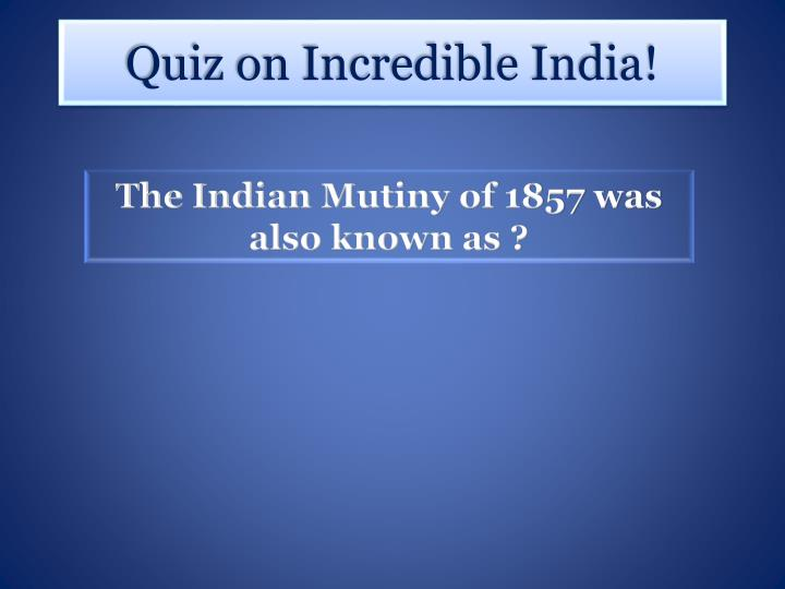 The Indian Mutiny of 1857 was also known as ?
