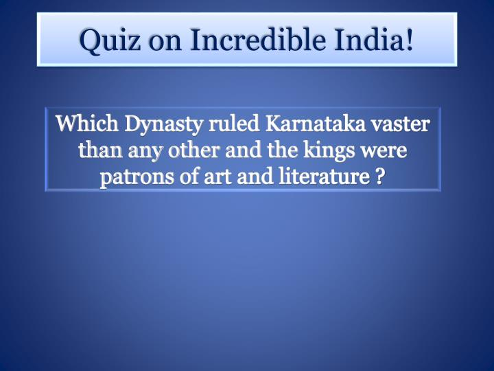 Which Dynasty ruled Karnataka vaster than any other and the kings were patrons of art and literature ?